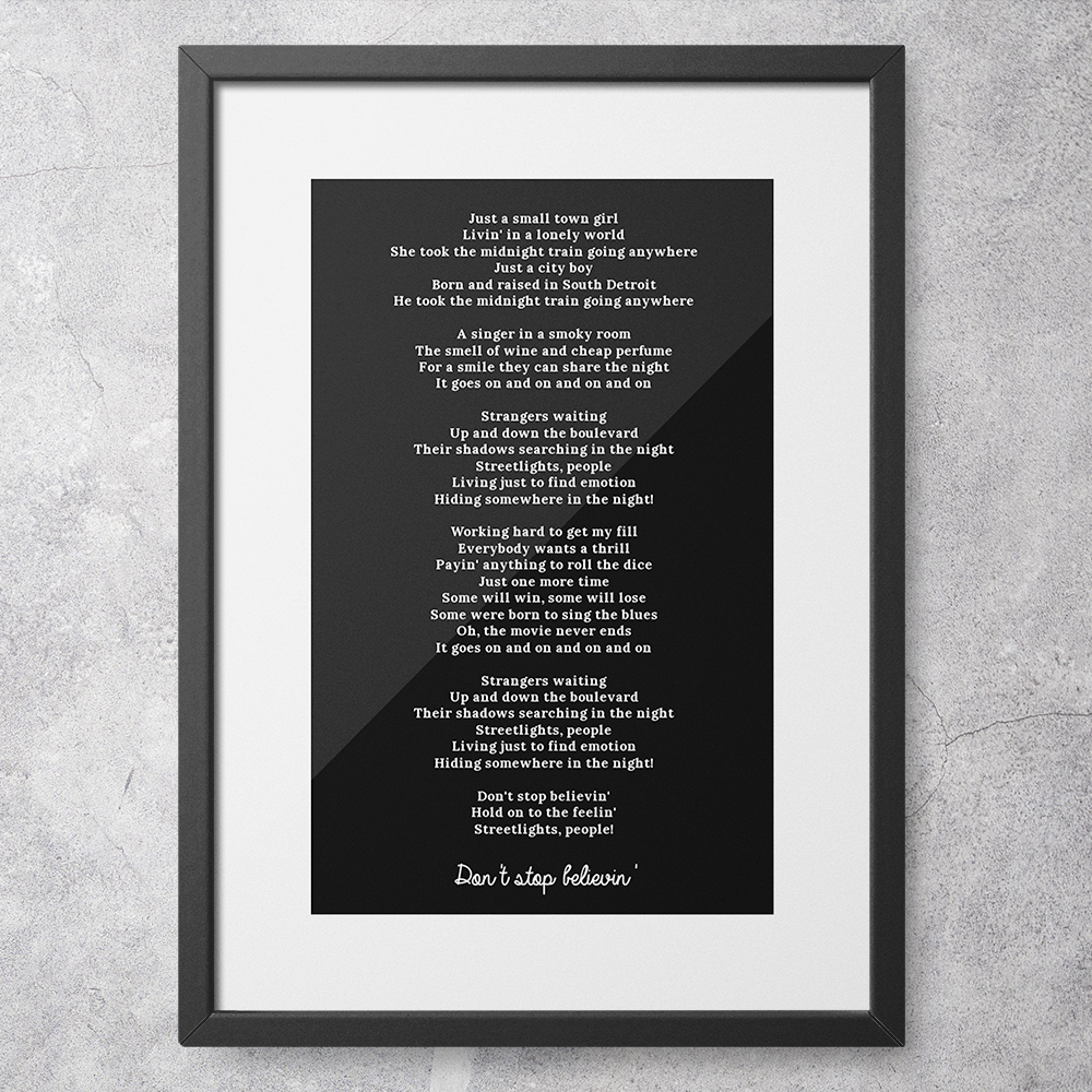 Personalised lyrics framed print - Don't Stop Believin'