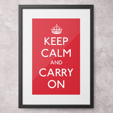 Iconic Keep Calm and Carry On print, beautifully framed
